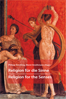 Religion für die Sinne � Religion for the Senses