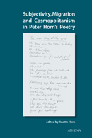 Subjectivity, Migration and Cosmopolitanism in Peter Horn�s Poetry